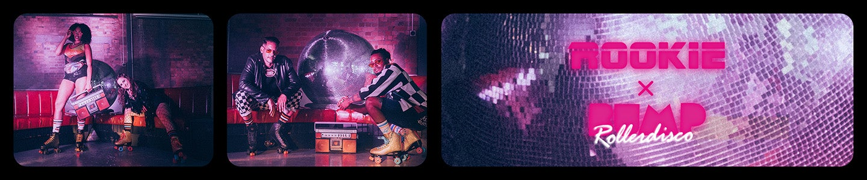 Rookie x BUMP Rollerdisco